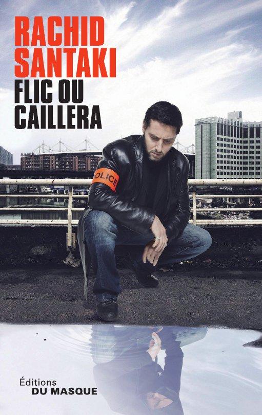 http://rachidsantaki.com/wp-content/uploads/2012/12/Flic-ou-caillera-Visuel.jpeg