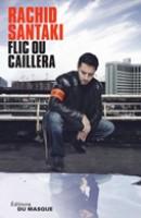 flic-ou-caillera-slf