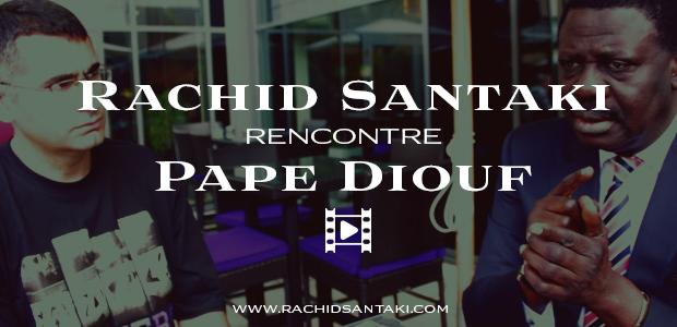 rachid-santaki-rencontre-pape-diouf
